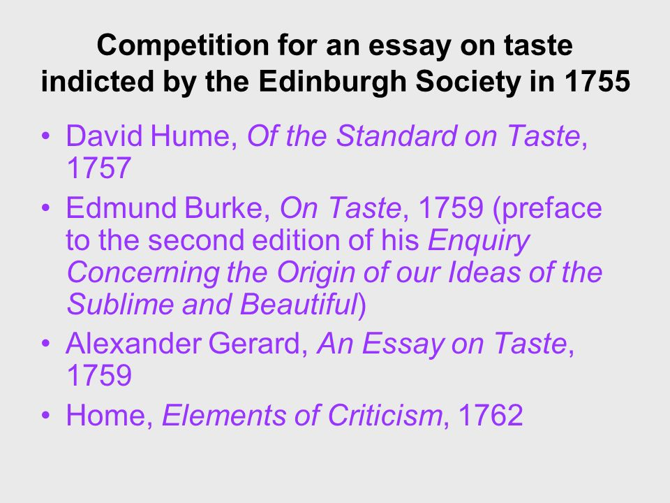Competition for an essay on taste indicted by the Edinburgh Society in 1755