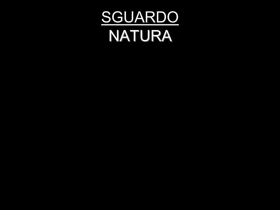 SGUARDO NATURA