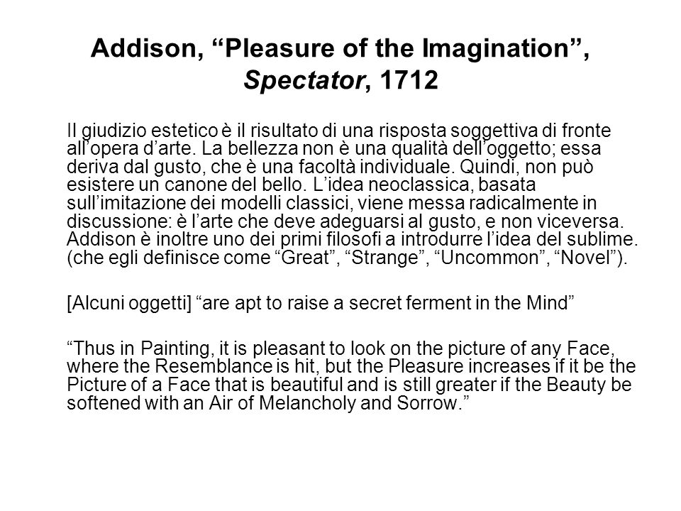Addison, Pleasure of the Imagination , Spectator, 1712