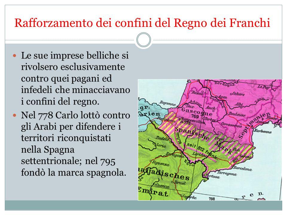 Rafforzamento dei confini del Regno dei Franchi