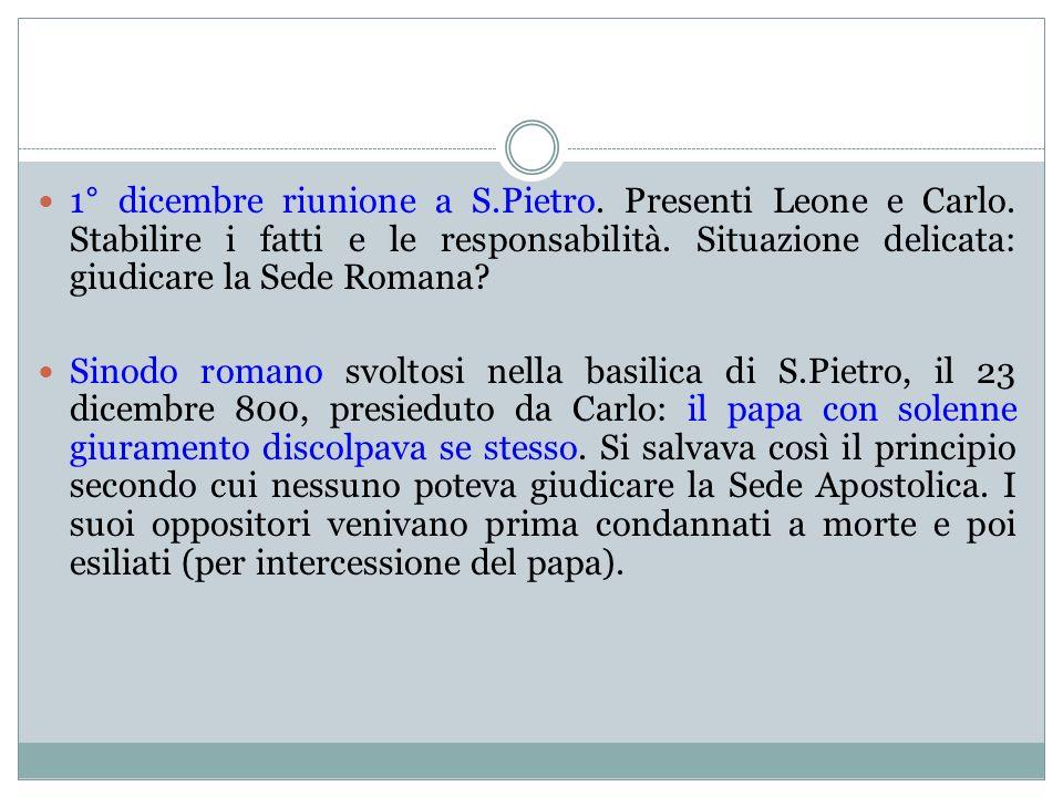 1° dicembre riunione a S. Pietro. Presenti Leone e Carlo