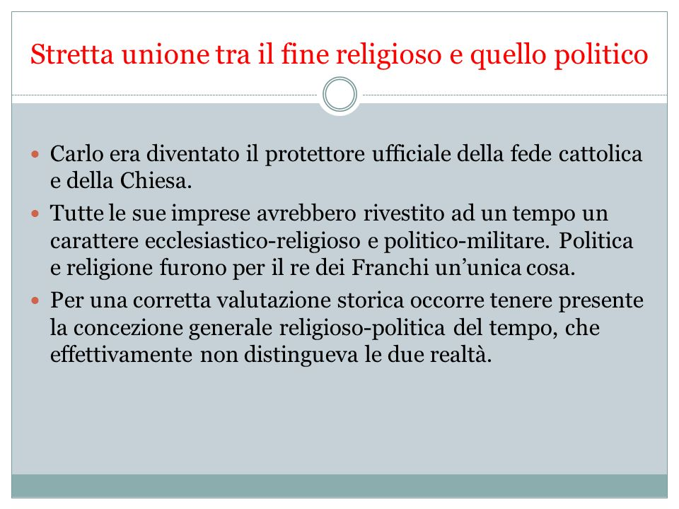 Stretta unione tra il fine religioso e quello politico