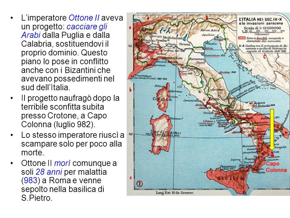 L'imperatore Ottone II aveva un progetto: cacciare gli Arabi dalla Puglia e dalla Calabria, sostituendovi il proprio dominio. Questo piano lo pose in conflitto anche con i Bizantini che avevano possedimenti nel sud dell'Italia.