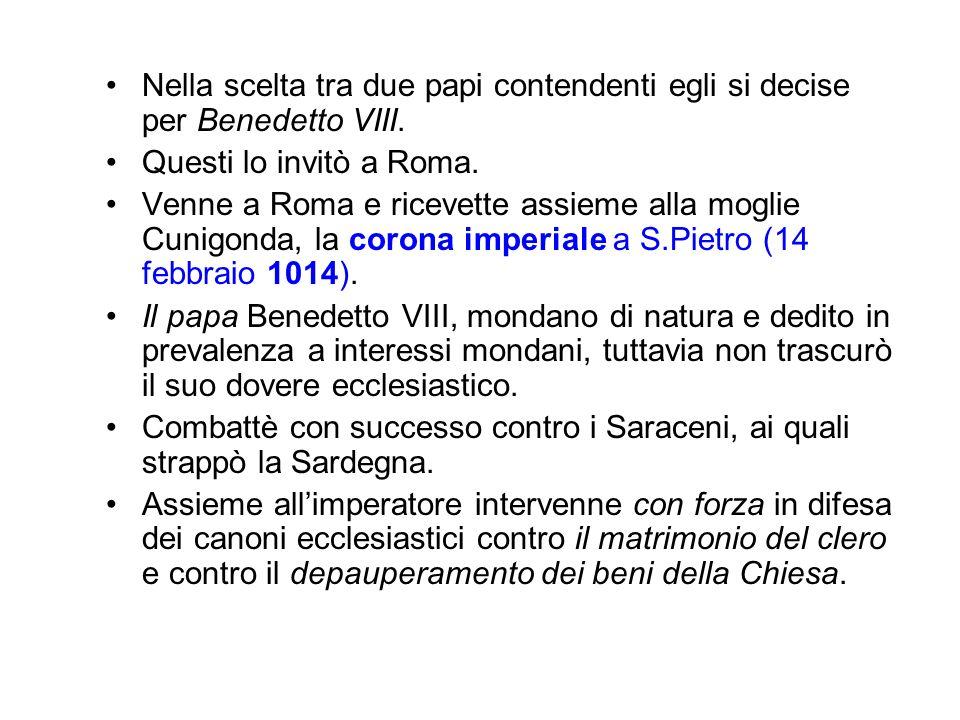 Nella scelta tra due papi contendenti egli si decise per Benedetto VIII.