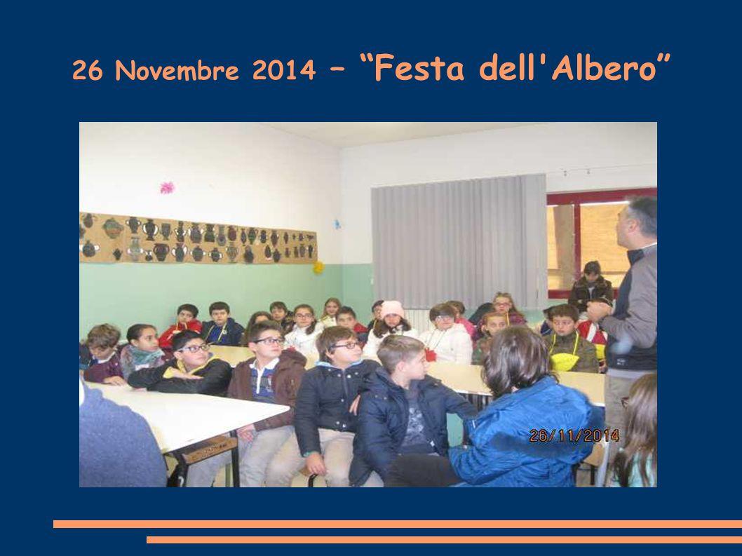 26 Novembre 2014 – Festa dell Albero