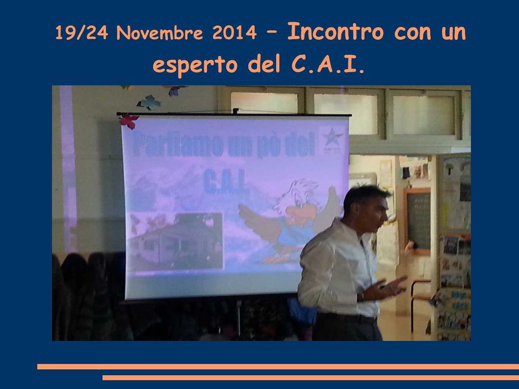 19/24 Novembre 2014 – Incontro con un esperto del C.A.I.