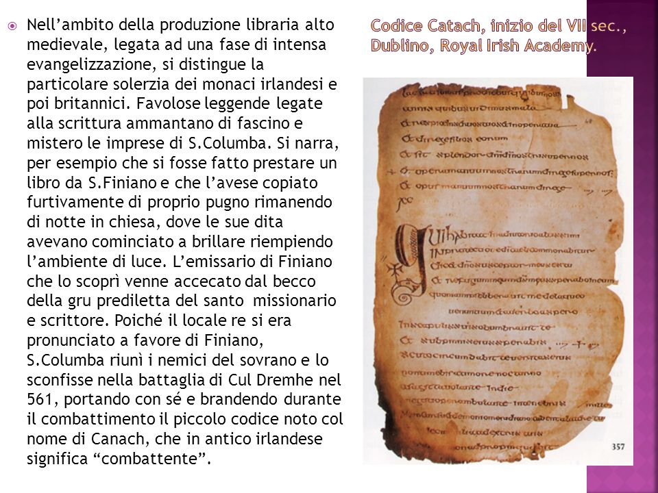 Codice Catach, inizio del VII sec., Dublino, Royal Irish Academy.