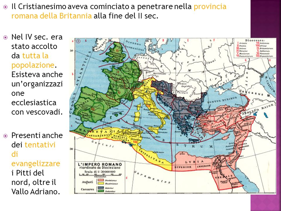 Il Cristianesimo aveva cominciato a penetrare nella provincia romana della Britannia alla fine del II sec.
