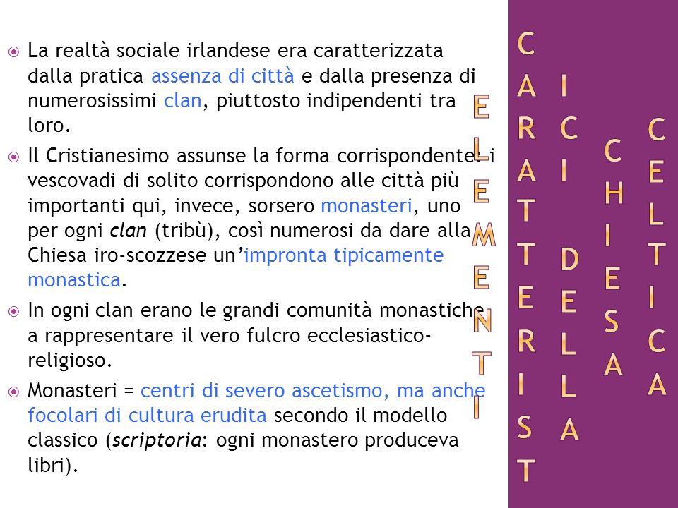 Elementi caratteristici della Chiesa celtica