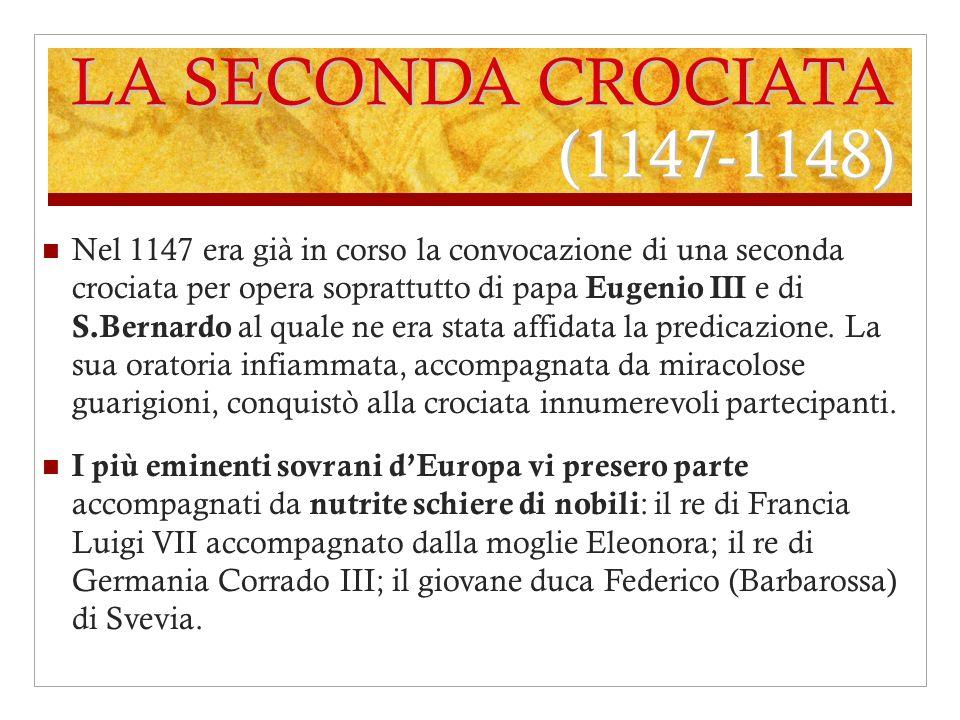 LA SECONDA CROCIATA (1147-1148)