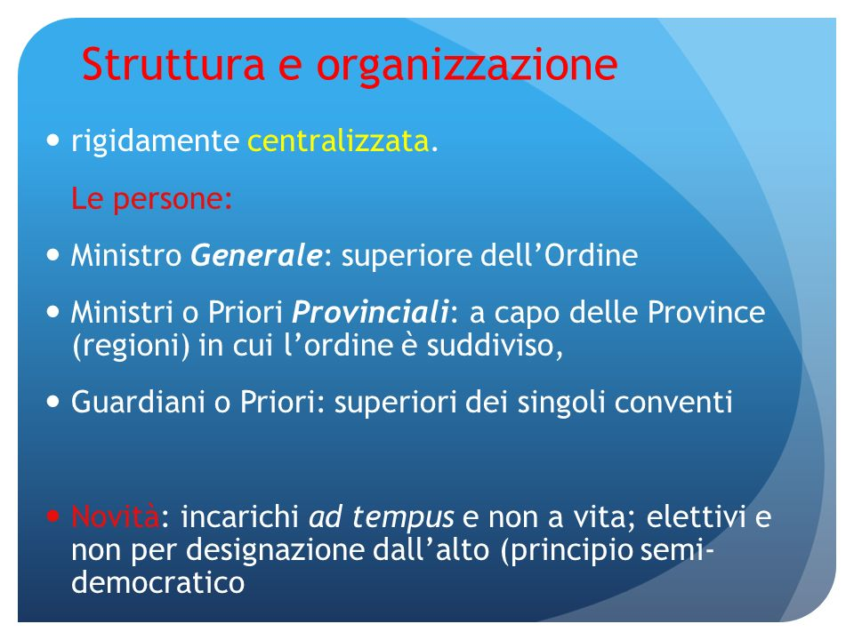 Struttura e organizzazione