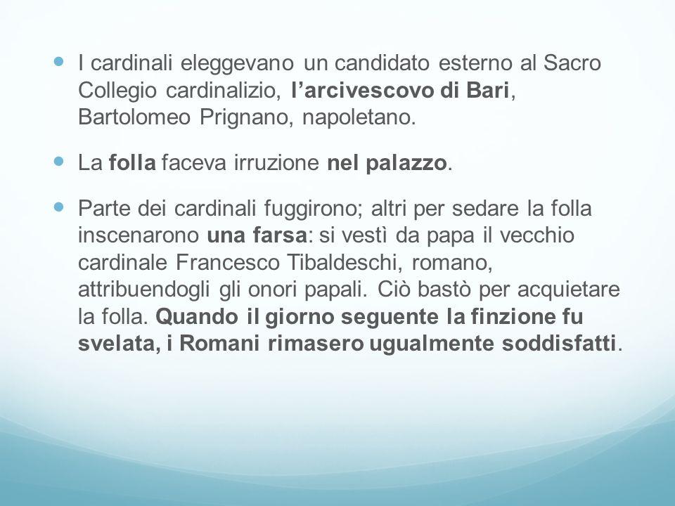 I cardinali eleggevano un candidato esterno al Sacro Collegio cardinalizio, l'arcivescovo di Bari, Bartolomeo Prignano, napoletano.