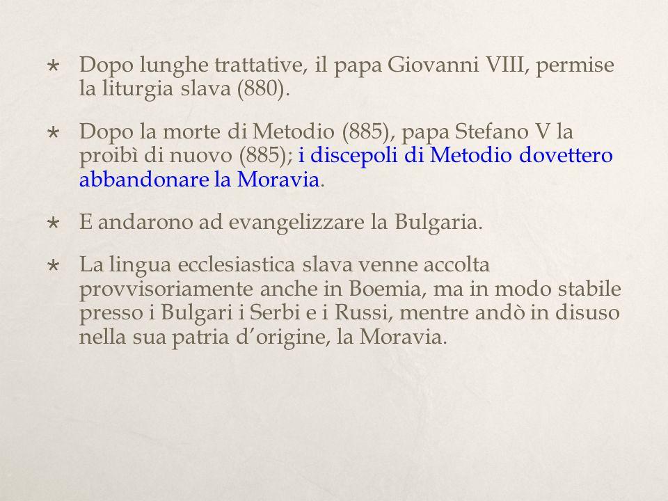 Dopo lunghe trattative, il papa Giovanni VIII, permise la liturgia slava (880).