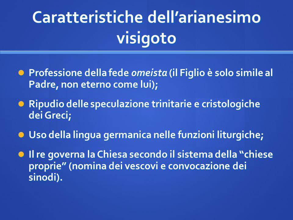 Caratteristiche dell'arianesimo visigoto