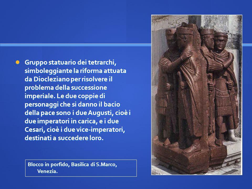 Gruppo statuario dei tetrarchi, simboleggiante la riforma attuata da Diocleziano per risolvere il problema della successione imperiale. Le due coppie di personaggi che si danno il bacio della pace sono i due Augusti, cioè i due imperatori in carica, e i due Cesari, cioè i due vice-imperatori, destinati a succedere loro.