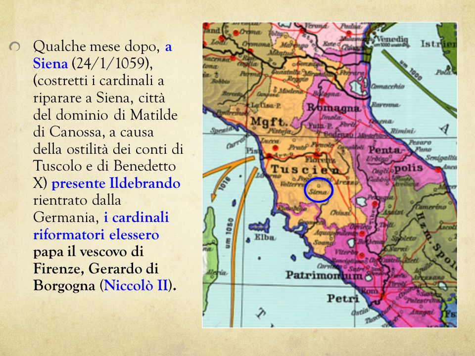 Qualche mese dopo, a Siena (24/1/1059), (costretti i cardinali a riparare a Siena, città del dominio di Matilde di Canossa, a causa della ostilità dei conti di Tuscolo e di Benedetto X) presente Ildebrando rientrato dalla Germania, i cardinali riformatori elessero papa il vescovo di Firenze, Gerardo di Borgogna (Niccolò II).
