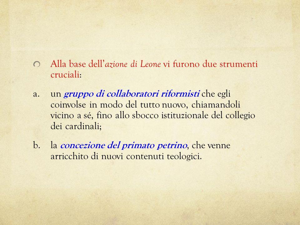 Alla base dell'azione di Leone vi furono due strumenti cruciali: