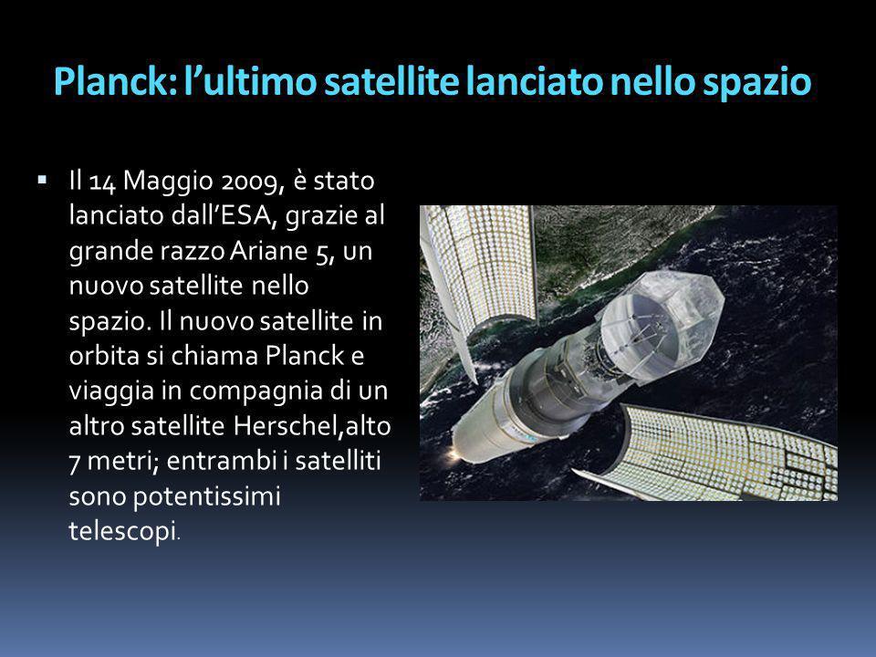 Planck: l'ultimo satellite lanciato nello spazio