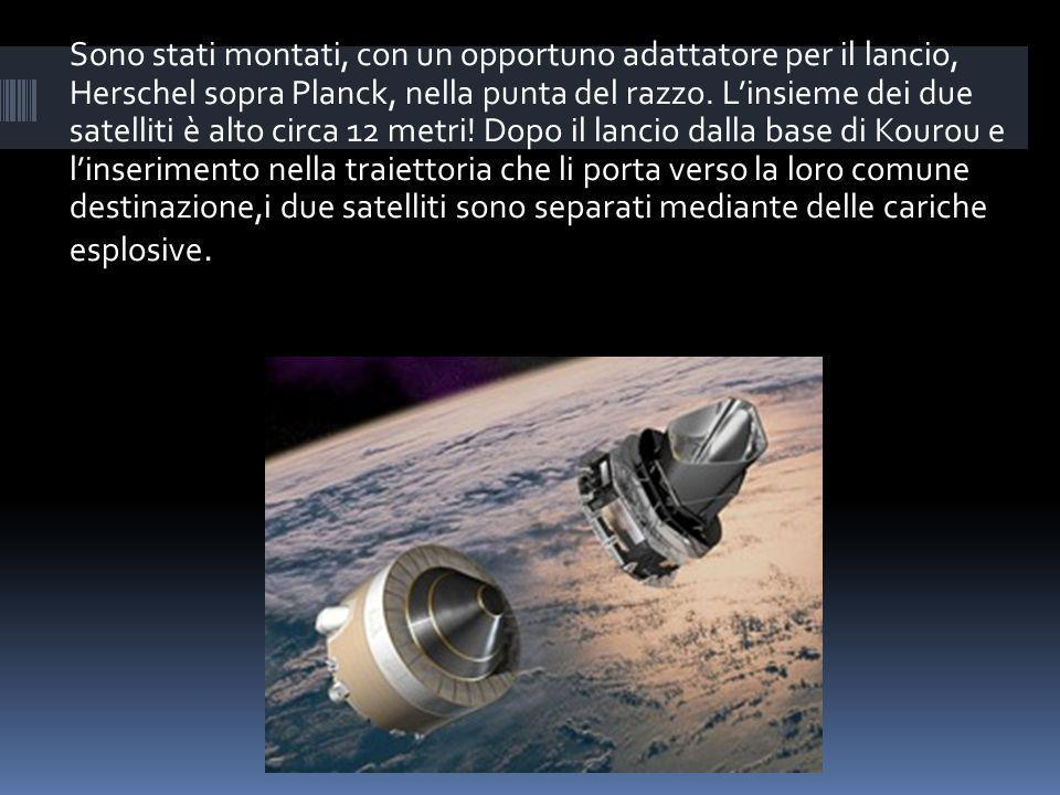 Sono stati montati, con un opportuno adattatore per il lancio, Herschel sopra Planck, nella punta del razzo.