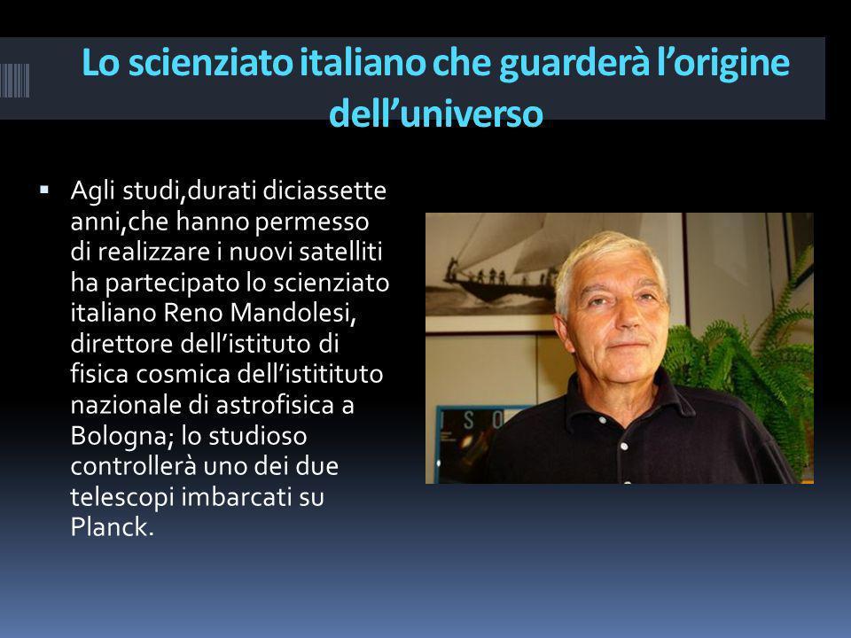 Lo scienziato italiano che guarderà l'origine dell'universo