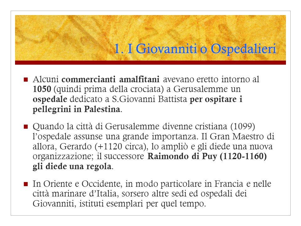 1. I Giovanniti o Ospedalieri