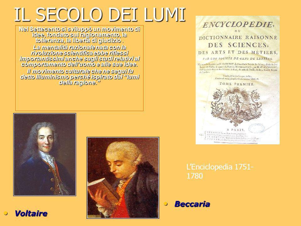IL SECOLO DEI LUMI L'Enciclopedia 1751-1780 Beccaria Voltaire