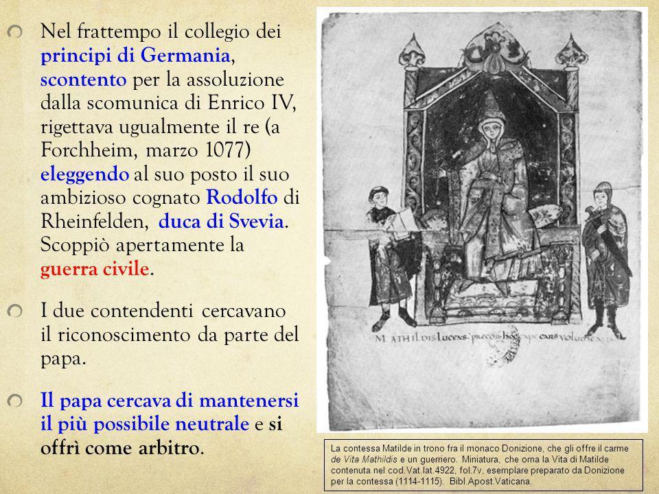 I due contendenti cercavano il riconoscimento da parte del papa.