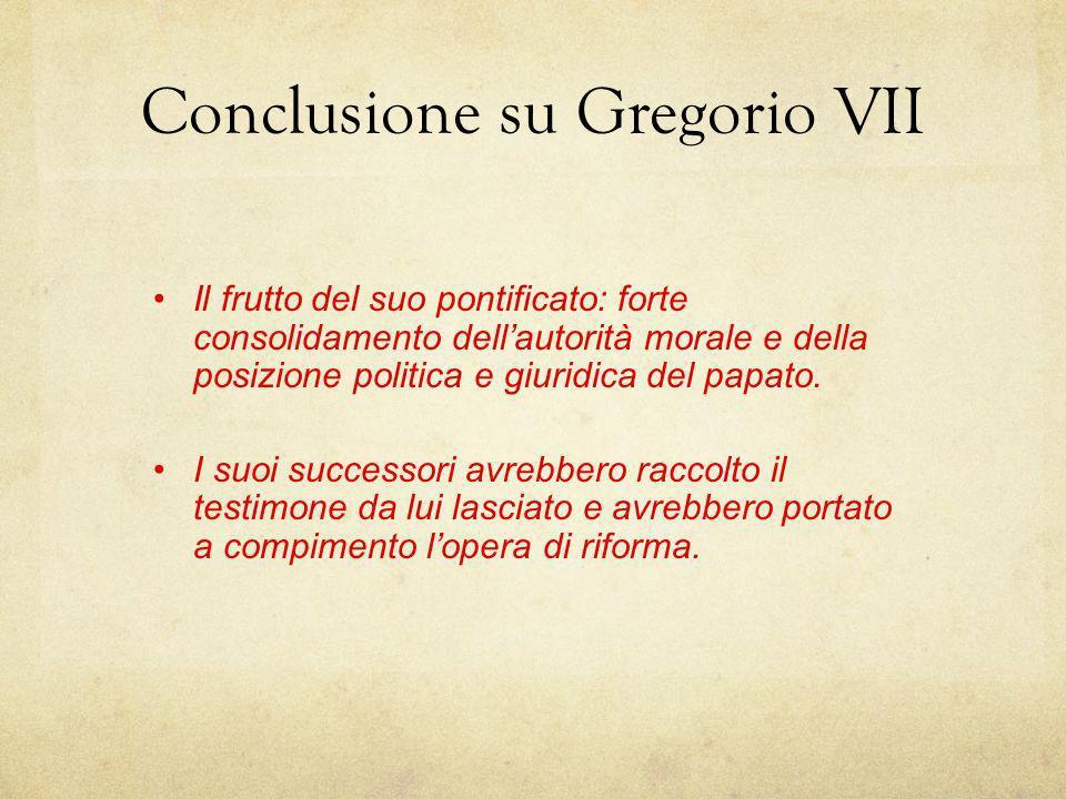 Conclusione su Gregorio VII