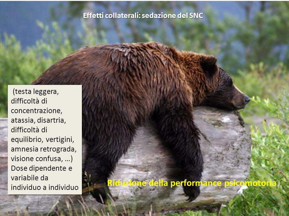 Effetti collaterali: sedazione del SNC
