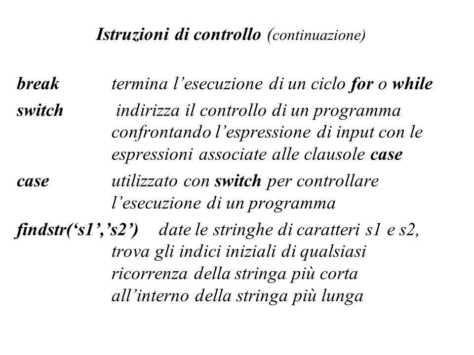 Istruzioni di controllo (continuazione)
