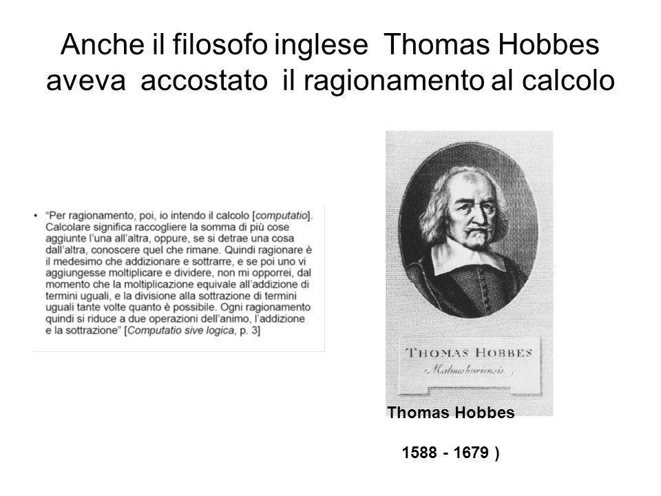 Anche il filosofo inglese Thomas Hobbes aveva accostato il ragionamento al calcolo