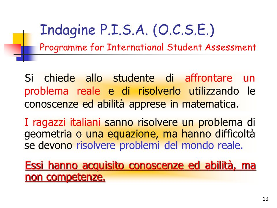 Indagine P.I.S.A. (O.C.S.E.) Programme for International Student Assessment