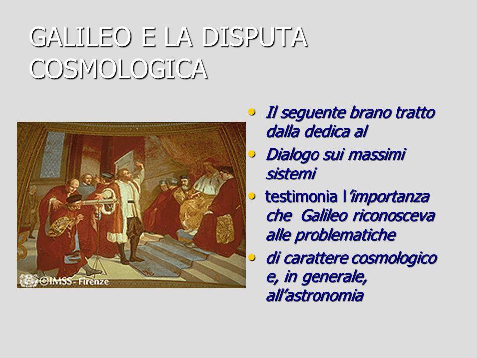 GALILEO E LA DISPUTA COSMOLOGICA