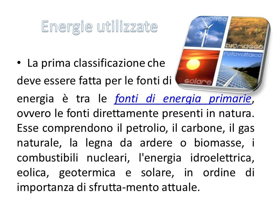 Energie utilizzate La prima classificazione che