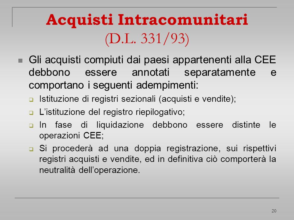 Acquisti Intracomunitari (D.L. 331/93)