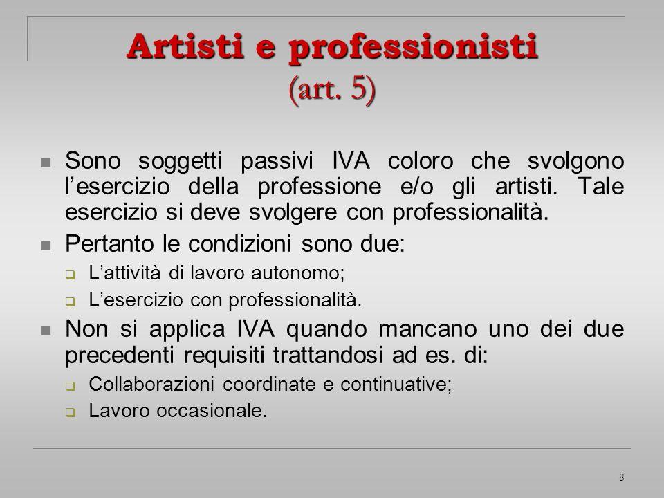 Artisti e professionisti (art. 5)
