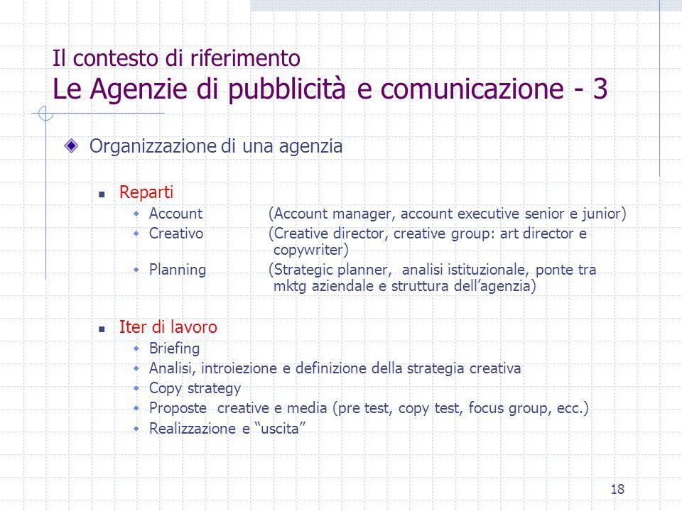 Il contesto di riferimento Le Agenzie di pubblicità e comunicazione - 3