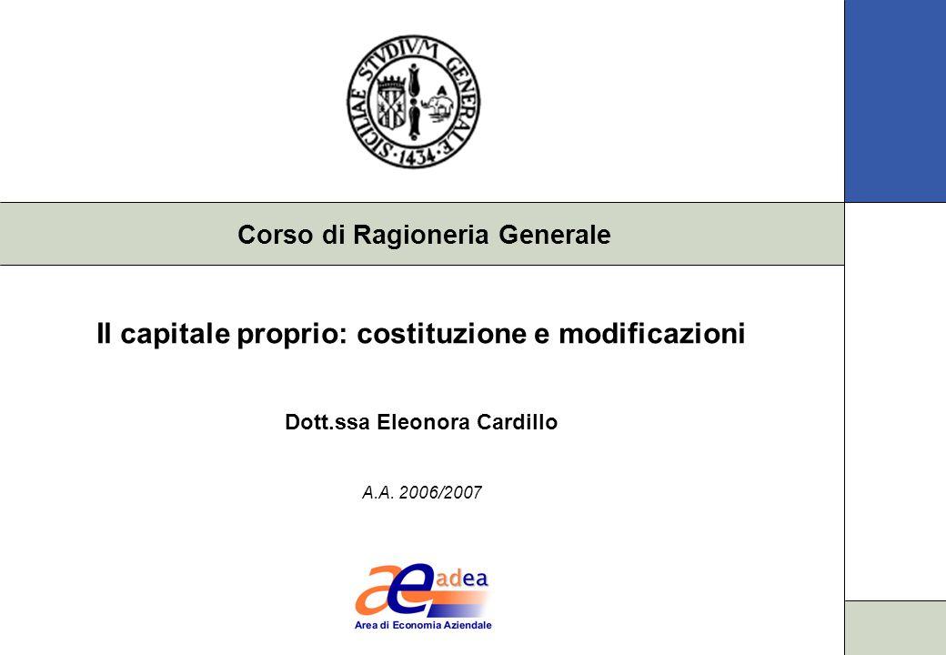 Il capitale proprio: costituzione e modificazioni