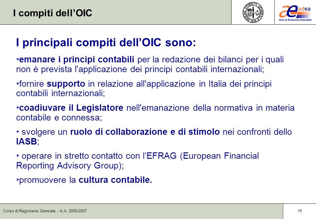 I principali compiti dell'OIC sono: