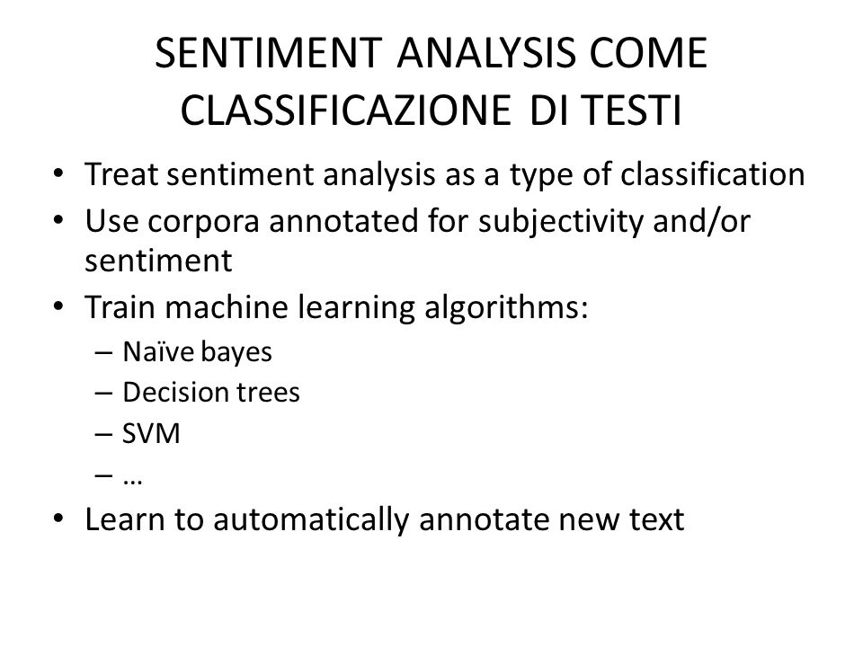 SENTIMENT ANALYSIS COME CLASSIFICAZIONE DI TESTI