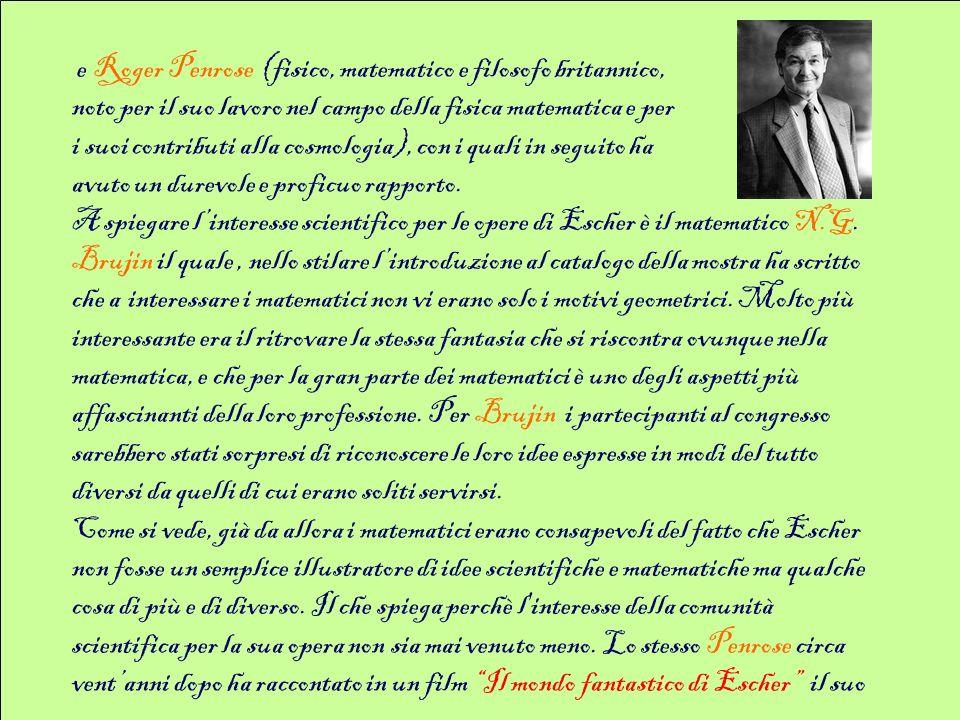 e Roger Penrose (fisico, matematico e filosofo britannico,