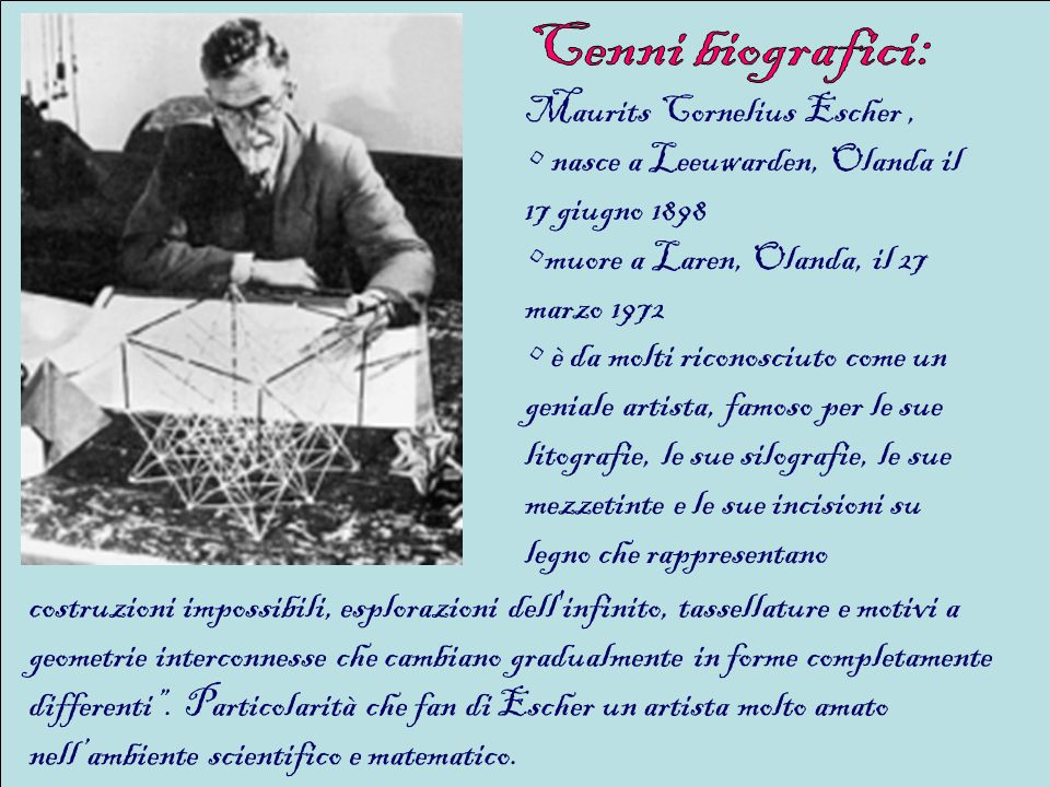 Cenni biografici: Maurits Cornelius Escher ,
