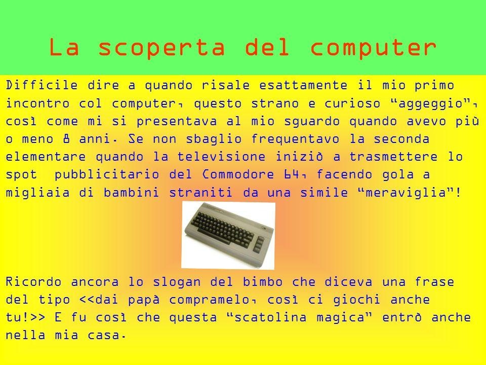 La scoperta del computer