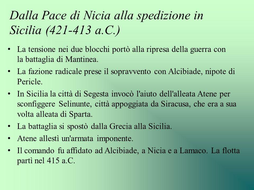 Dalla Pace di Nicia alla spedizione in Sicilia (421-413 a.C.)