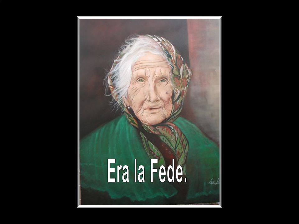 Era la Fede.