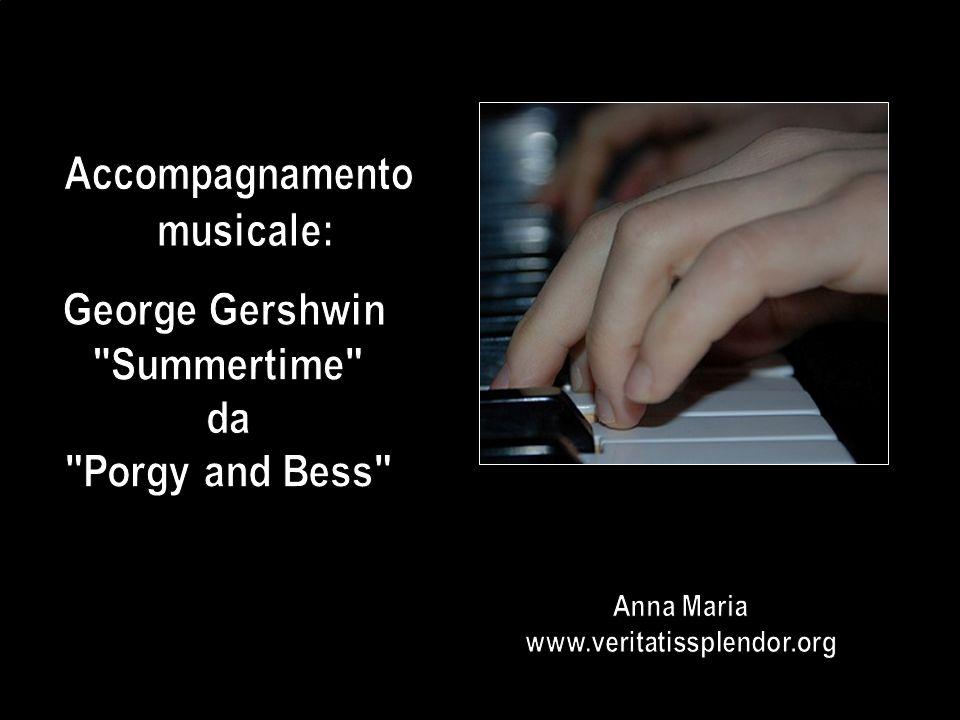 Accompagnamento musicale: George Gershwin Summertime da