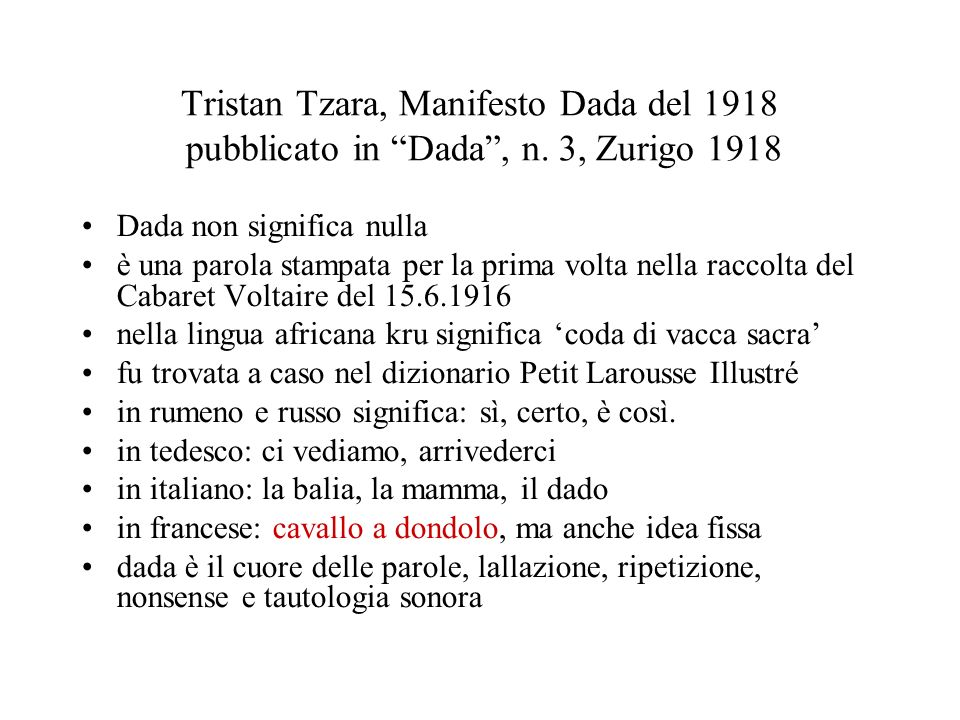 Tristan Tzara, Manifesto Dada del 1918 pubblicato in Dada , n