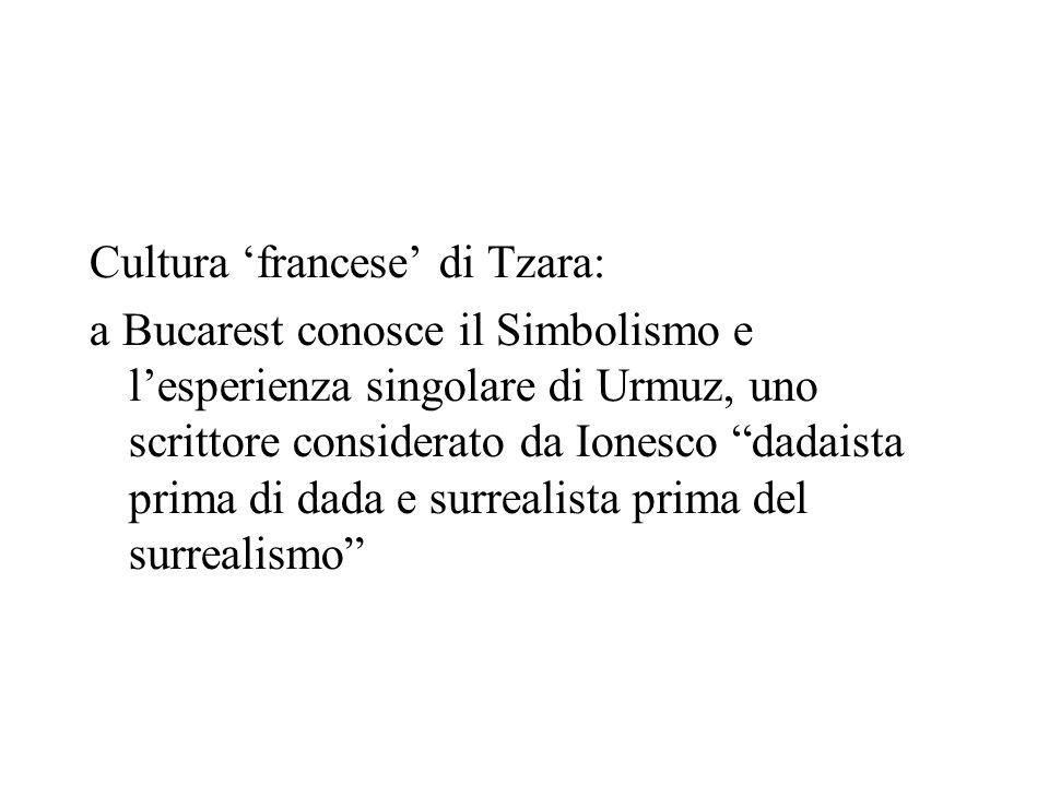 Cultura 'francese' di Tzara: