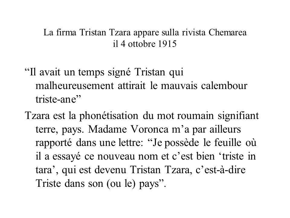 La firma Tristan Tzara appare sulla rivista Chemarea il 4 ottobre 1915