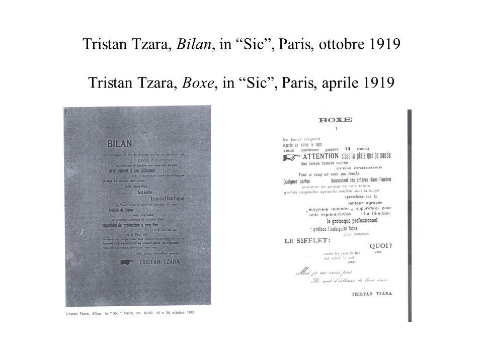 Tristan Tzara, Bilan, in Sic , Paris, ottobre 1919 Tristan Tzara, Boxe, in Sic , Paris, aprile 1919